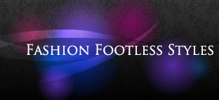 Fashion Footless Styles